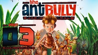The Ant Bully Walkthrough Part 3 (Wii, PS2, Gamecube, PC) - Foraging in the Wild!