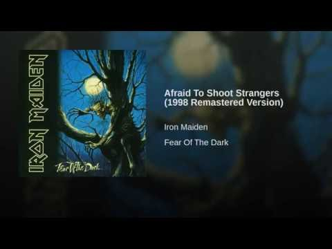 Afraid To Shoot Strangers (1998 Remastered Version)