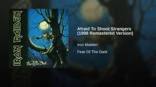 Afraid To Shoot Strangers 1998 Remastered Version