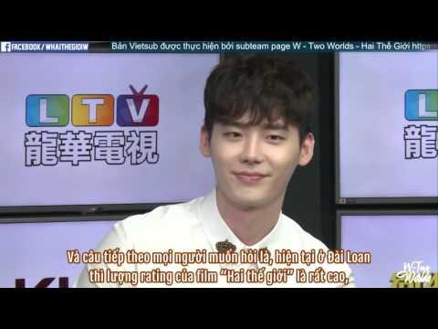 Phỏng vấn độc quyền Lee Jong Suk & Han Hyo Joo (phim W) bên Đài Loan Vietsub