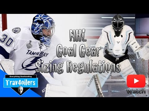 NHL Gear Sizing Regulations: Goalie Equipment | Corey Hirsch