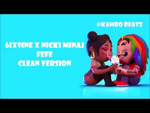 6ix9ine X Nicki Minaj - FEFE (Clean) [Radio Edit]