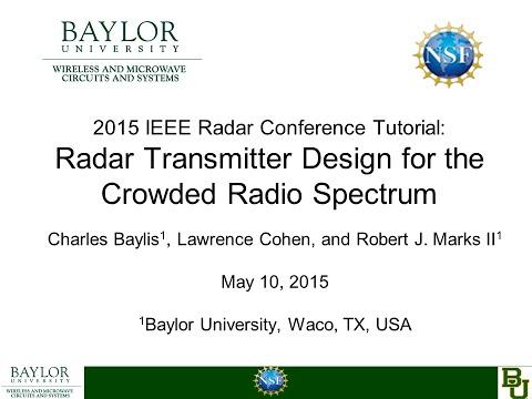 2015 IEEE Radar Conference Tutorial: Radar Transmitter Design for the Crowded Radio Spectrum
