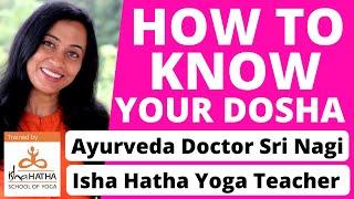 Must know for health: What Dosha body type am I ? Test : Vata, Pitta, Kapha | Ayurveda Dr. Sri Nagi
