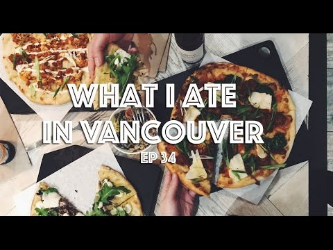 WHAT I ATE IN VANCOUVER (VEGAN) EP #34