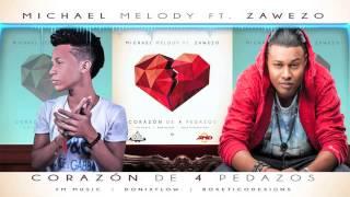 Michael Melody Ft Zawezo DEL 39 PATIO Corazon De