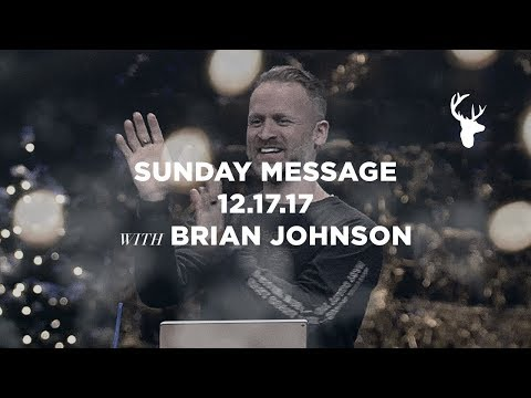Offering God a Sacrifice of Praise - Brian Johnson Sermon from Bethel Church