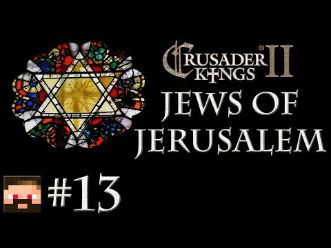 Crusader Kings 2 The Jews of Jerusalem 13