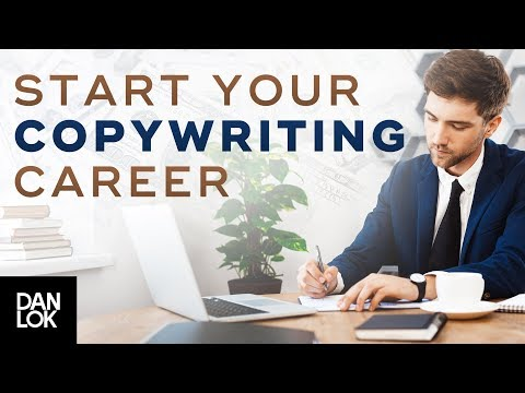 How To Start Your Copywriting Career - Dan Lok