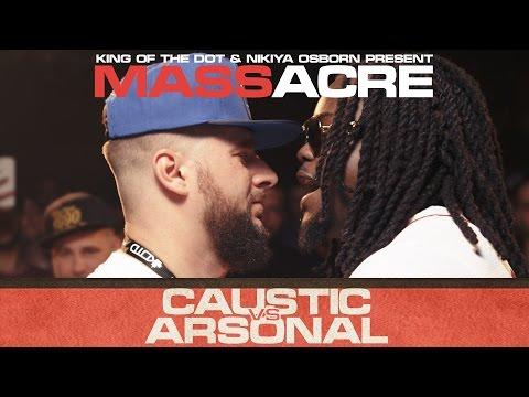 KOTD - Rap Battle - Caustic vs Arsonal | #MASSacre