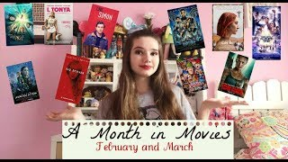 A MONTH IN MOVIES: FEBRUARY AND MARCH 2018