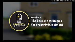 TPP204 The best exit strategies for property investment
