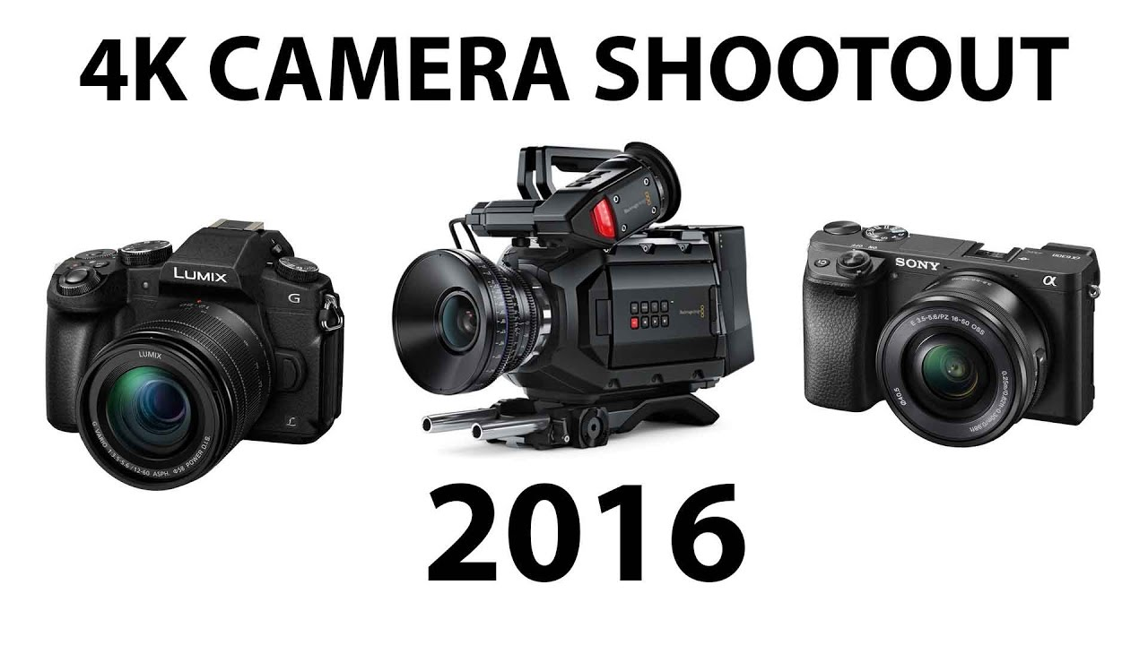 Best 4K Cameras of 2016 - SHOOTOUT! - YouTube