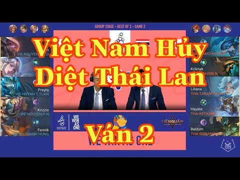 Chung Kết Sớm: Việt Nam Vs Thái Lan - Ván 3 Sea Game 30 Liên Quân Mobile