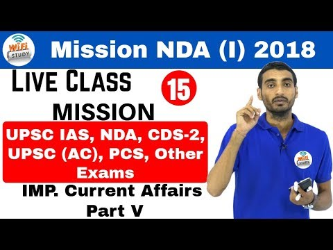 10:00 PM NDA(I) 2018 I Defence Special by Vivek Sir | Current Affairs 5 | अब वर्दी दूर नहीं I Day#15