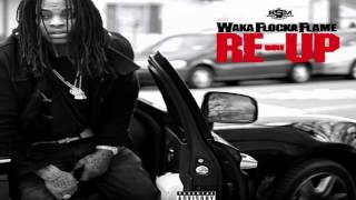 Waka Flocka Flame - Ain't No Problems (Feat. Young Thug & Judo) | Re-Up Mixtape !