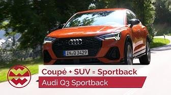 Coupé-SUV auf kleinem Raum:  Audi Q3 Sportback - just drive   Welt der Wunder