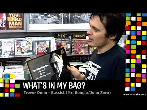 Trevor Dunn - What's In My Bag? Mp3
