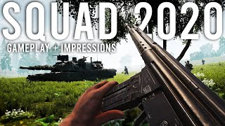SQUAD 2020 - Gameplay and Impressions