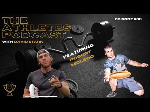 """6 Time Guinness World Record Holder - """"Frisbee"""" Rob McLeod - Episode #66 The Athletes Podcast"""