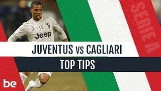 Serie A Predictions | Juventus Vs Cagliari Top Betting Tips