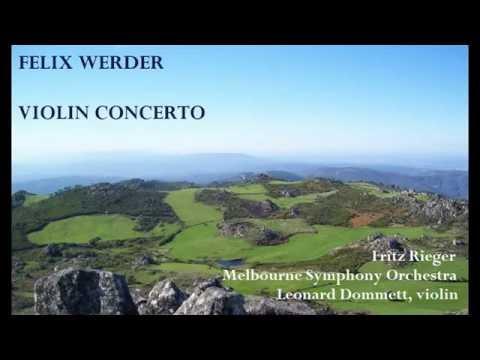 Felix Werder: Violin Concerto [Rieger-Melbourne SO-Dommett]