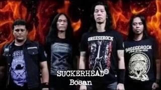 Suckerhead - Bosan (Audio)
