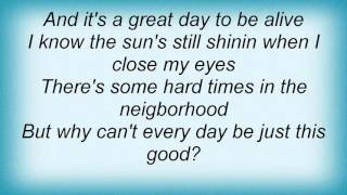 Watch Pat Green Its A Great Day To Be Alive video