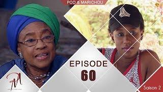 Pod et Marichou - Saison 2 - Episode 60 - VOSTFR