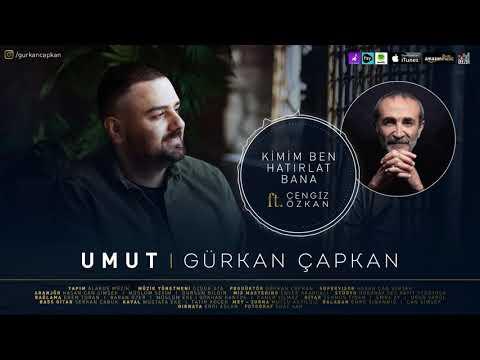 Gürkan Çapkan feat Cengiz Özkan - Kimim Ben Hatırlat Bana  [ Umut © 2021 ]
