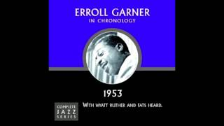 Cheek To Cheek - Erroll Garner Trio