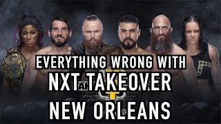 Episode #326: Everything Wrong With NXT TakeOver: New Orleans