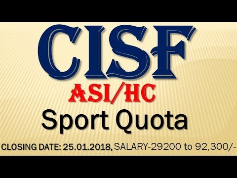 CISF ASI/HC (Sport Quota)Recruitment 2018, Latest Vacancies in Cisf, Latest Govt Job, CISF