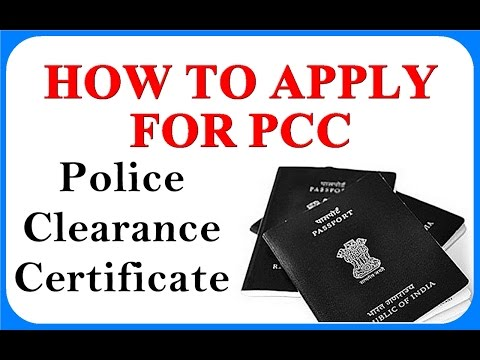 How To Apply For PCC Online - How To Apply For Police Clearance Certificate INDIA