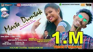 MARTE DUM TAK NEW SAMBALPURI FULL 4K VIDEO (SINGER-UPEN BARIK & PINKY PODH)