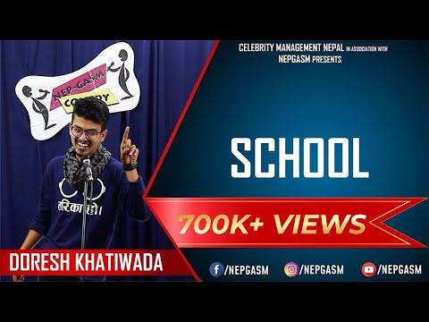 School | Nepali Stand-up Comedy  | Doresh Khatiwada | Nep-Gasm Comedy