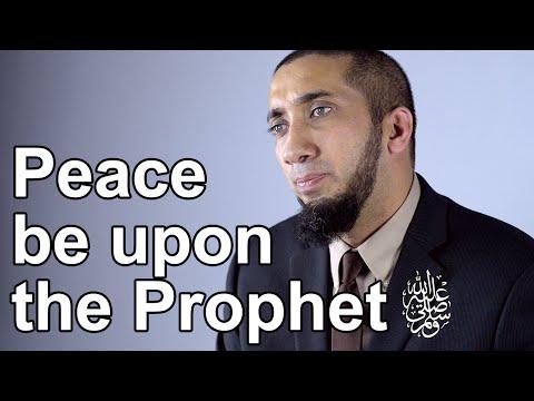 Peace be upon the Prophet - Nouman Ali Khan - Quran Weekly