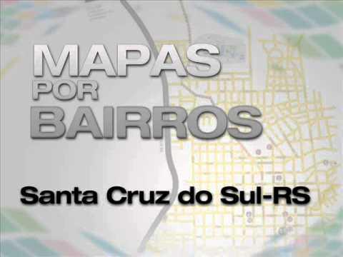 Sul c pias mapas bairros santa cruz do sul youtube for A mobilia santa cruz do sul