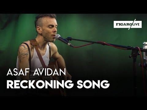Asaf Avidan - Reckoning Song - Le Live