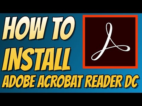 How To Install Adobe Acrobat Reader DC For Windows 10 | FREE PDF Reader For Windows 7/8/10