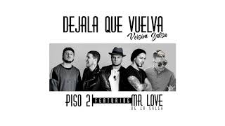 Dejala Que Vuelva Piso 21 Ft. Mr Love Version Salsa Oficial.mp3