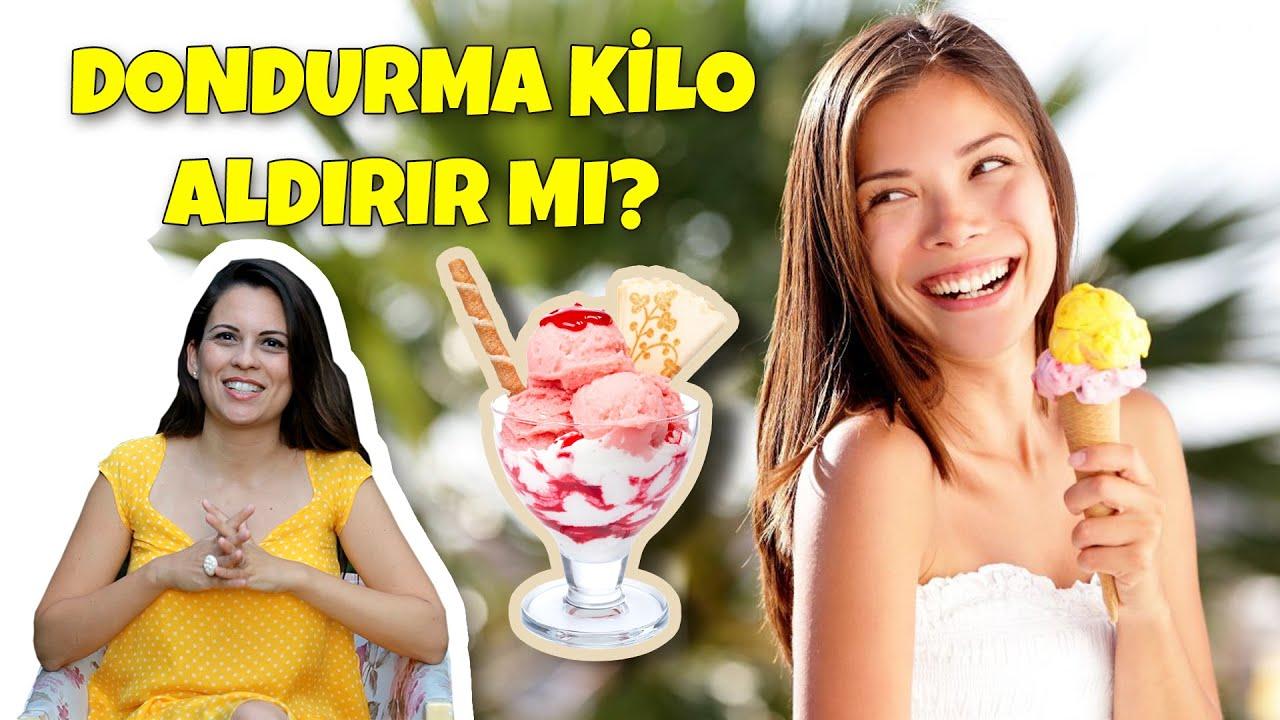 Dondurma kilo aldırır mı