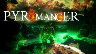 dark souls 3 my ultimate 40 40 pyromancer build
