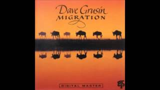Dave Grusin - MIGRATION   (Side 1)