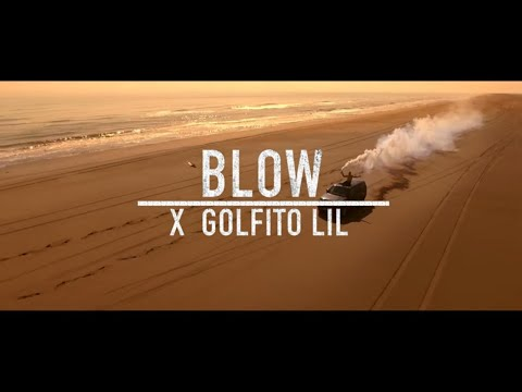 GOLFITO LIL - BLOW [OFFICIAL VIDEO]