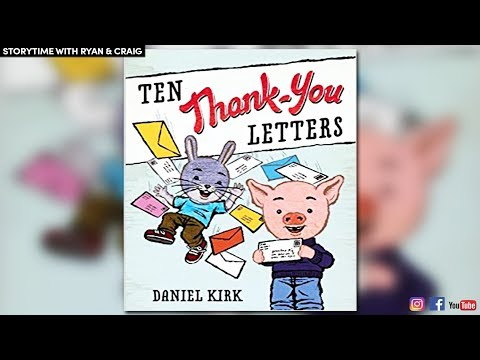 STORYTIME | 10 Thank-You Letters by Daniel Kirk | READ ALOUD