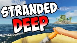 Stranded Deep - NEW UPDATES! NEW SEASON! - S3E01 - Let