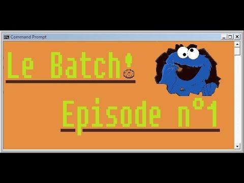 Tuto n°1  Le Batch!: Les Bases