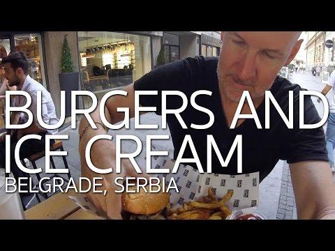 Burgers and Ice Cream   Wandering Belgrade Serbia