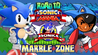 Road to Sonic Mania: Sonic the Hedgehog Part 2 - Marble Zone (Christian Whitehead Remake)